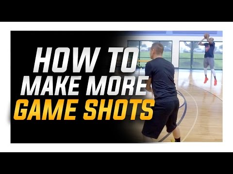 How to Make More Shots in Games: Basketball Shooting Skills and Tips