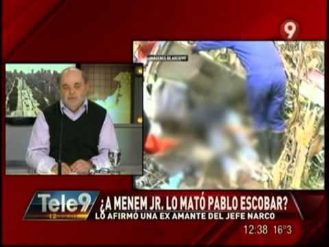 ¿A Menem Jr. lo mató Pablo Escobar? Lo afirmó una ex amante del jefe narco