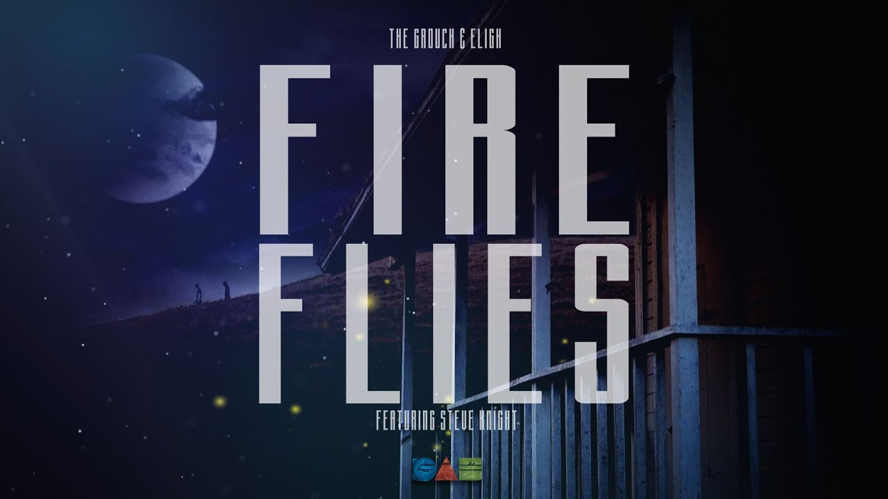 The Grouch x Eligh ft. Steve Knight - Fireflies (Music Video)