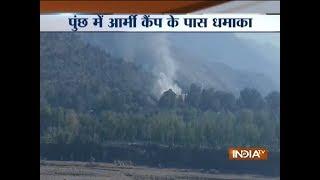Jammu and Kashmir: Blast near army camp in Poonch, search operation underway - INDIATV
