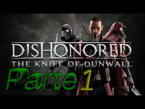 Dishonored Nuevo Dlc El Pual De Dunwall Full HD Espaol Soy el que asesina a la emperatriz