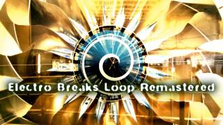 Royalty FreeLoop:Electro Breaks Loop Remastered