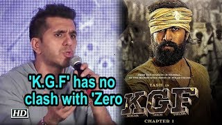 'K.G.F' has no clash with 'Zero,' : Ritesh Sidhwani - IANSINDIA