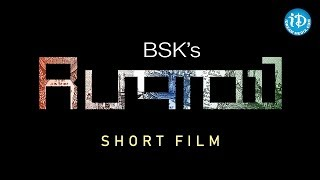 Rupayee - 2018 Latest Telugu Mono Short Film    BSK Creations - YOUTUBE