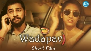 Wadapav - Latest Telugu Short Film 2018 || Directed By Dinesh Goud - IDREAMMOVIES