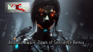 Royalty Free :Android Aware [Dawn of Sentience Remix]