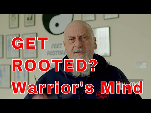 GET ROOTED?  Warrior's Mind