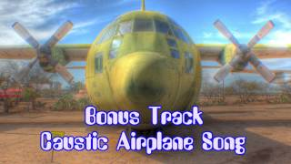 Royalty Free :Bonus Track: Caustic Airplane Song