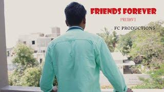FRIENDS FOREVER |TELUGU SHORT FILM |#PRUDHVIRAJ - YOUTUBE