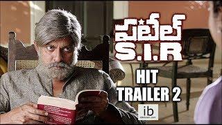 Patel SIR sensational hit trailer 2 - idlebrain.com - IDLEBRAINLIVE