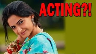 Sonam Kapoor never thought of acting! - EXCLUSIVE