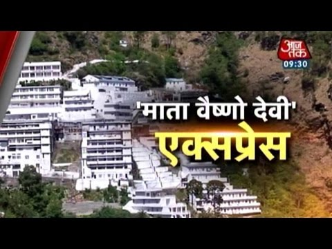 Mata Vaishno Devi Express: Super fast train to Katra