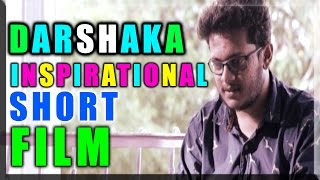 Darshaka Short Film || Latest Telugu Short Films 2015 ||  Presented By E3media - YOUTUBE