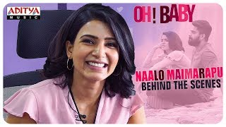 Behind Scenes Of Naalo Maimarapu Song | Oh Baby Movie | Samantha Naga Shourya | B. V. Nandini Reddy - ADITYAMUSIC