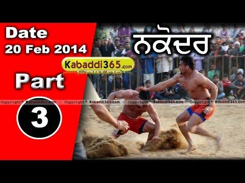 Nakodar (Jalandhar) Kabaddi Tournament 20 Feb 2014 Part 3 By Kabaddi365.com