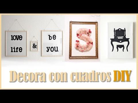 Decora con cuadros tutorial DIY | Silvia Quiros