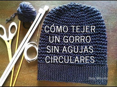 Cómo tejer un gorro con dos agujas/palillos sin agujas circulares