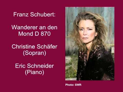 Schubert, Wanderer an den Mond - Christine Schäfer