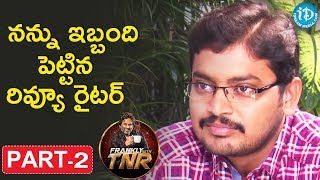 Director Rakesh Sashi Exclusive Interview Part #2 || Frankly With TNR || Talking Movies With iDream - IDREAMMOVIES