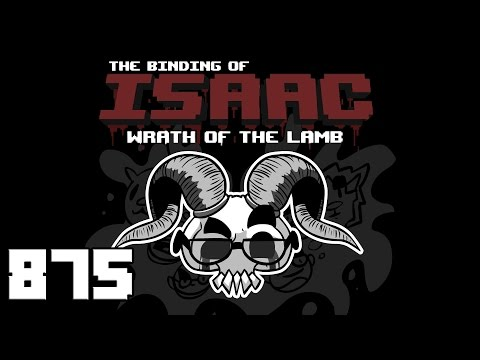 Let's Play - The Binding of Isaac - Episode 875 [Three-Quarters]