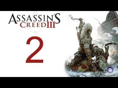 Assassin's creed 3 walkthrough - part 2 HD Gameplay AC3 assassins creed 3 (Xbox 360/PS3/PC) [HD]