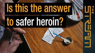 🇺🇸 Is this the answer to safer heroin? | The Stream - ALJAZEERAENGLISH