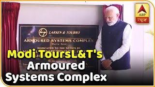 PM Modi inspects 'Vajra' at L&T's Armoured Systems Complex in Hazira - ABPNEWSTV