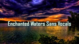 Royalty Free :Enchanted Water Sans Vocals