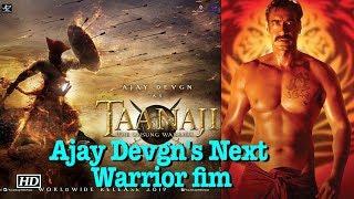 "Ajay Devgn ready to be seen in ""Taanaji - The Unsung Warrior"" - IANSINDIA"