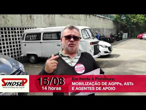 Agentes de Apoio, AGPPs e ASTs da Subprefeitura Santana/Tucuruvi estão mobilizados para o ato/assembleia do dia 15 de agosto