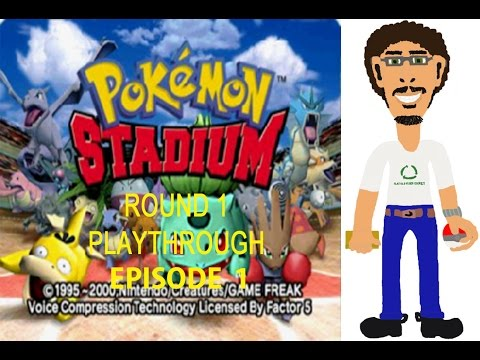 Pokemon Stadium - Round 1 - Episode 1 - Welcome to Pokemon Stadium!