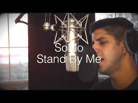 "SoMo ""Stand By Me (Ben E. King Cover)"" Video"
