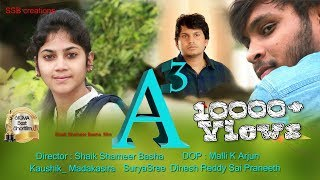 A3- New telugu Shortfilm|Written & Directed By ShaikShameerBasha|KaushikMadakasira,Sree,prani,dinesh - YOUTUBE