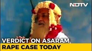 Asaram Verdict In Rape Case Today, Four States On Alert - NDTV