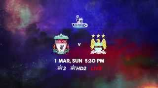 BPL - Liverpool vs Manchester City - 1st March - ESPNSTAR