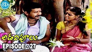 Adavipoolu || Episode 27 || Telugu Daily Serial - IDREAMMOVIES