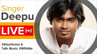 Singer Deepu Live Interaction | #StayHome and Talk Music #WithMe | #StayHomeStayMusical - MANGOMUSIC