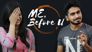 Me Before U || Telugu Short film 2017 || Directed by Tanmai Tetali - YOUTUBE