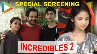 FATHERS DAY Special Screening of DISNEY PIXAR'S INCREDIBLES 2 - HUNGAMA
