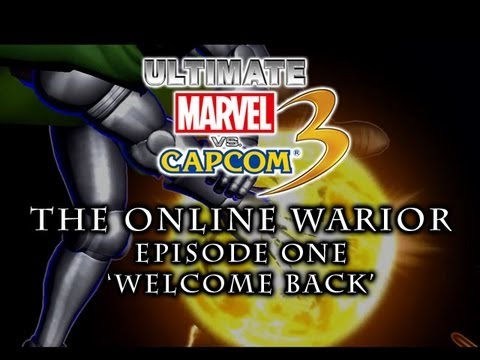 UMVC3 The Online Warrior: Episode One 'Welcome Back'