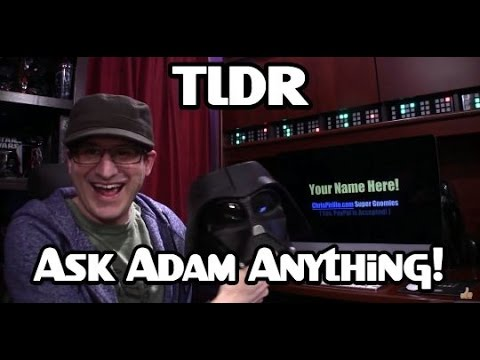 TLDR: Ask My Brother Adam Anything!