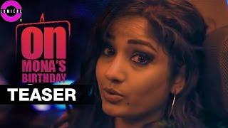 On Mona's Birthday Teaser   2016 Telugu Short Film   Madhavi Latha   Narendra Nath   Sunil Kasyap - YOUTUBE