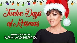 12 Days of Kris-mas | KUWTK | E! - EENTERTAINMENT