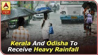 Skymet Weather Bulletin: Uttarakhand, Kerala and Odisha to receive heavy rainfall - ABPNEWSTV