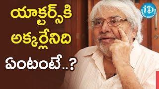 యాక్టర్స్ కి అక్కర్లేనిది ఏంటంటే? - Actor Devadas Kanakala    Soap Stars With Harshini - IDREAMMOVIES