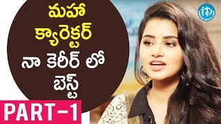 Actress Anupama Parameswaran Exclusive Interview - Part #1 || Talking Movies With iDream - IDREAMMOVIES