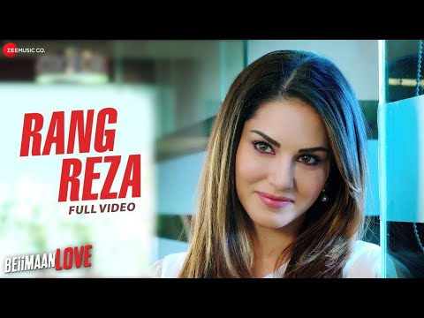 Rang Reza - Full Video | Beiimaan Love | Sunny Leone & Rajniesh Duggall | Asees Kaur