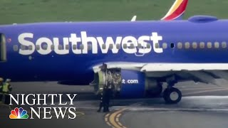 Southwest Airlines Cancels Dozens Of Flights For Inspections After Explosion | NBC Nightly News - NBCNEWS