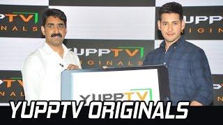 Mahesh Babu launches YuppTV Originals | TFPC - TFPC