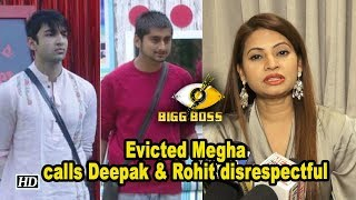Bigg Boss 12 : Evicted Megha calls Deepak and Rohit disrespectful - BOLLYWOODCOUNTRY